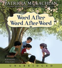 Word After Word After Word - Patricia MacLachlan - audiobook