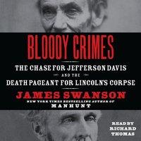 Bloody Crimes - James L. Swanson - audiobook