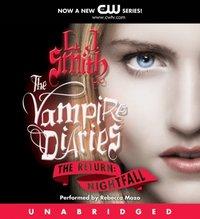 Vampire Diaries: The Return: Nightfall - L. J. Smith - audiobook