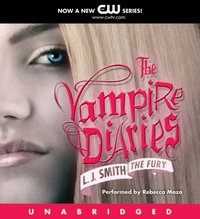 Vampire Diaries: The Fury - L. J. Smith - audiobook
