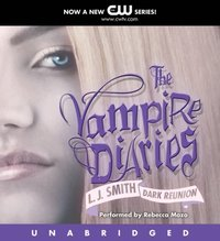 Vampire Diaries: Dark Reunion - L. J. Smith - audiobook
