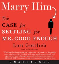 Marry Him - Lori Gottlieb - audiobook