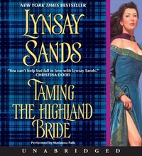 Taming the Highland Bride - Lynsay Sands - audiobook