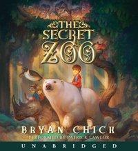 Secret Zoo - Bryan Chick - audiobook