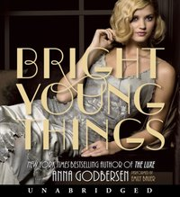 Bright Young Things - Anna Godbersen - audiobook