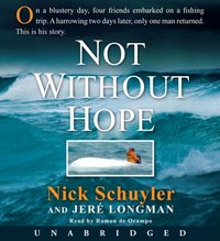 Not Without Hope - Nick Schuyler - audiobook