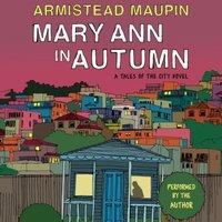 Mary Ann in Autumn - Armistead Maupin - audiobook