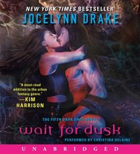 Wait for Dusk - Jocelynn Drake - audiobook