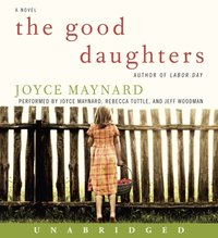 Good Daughters - Joyce Maynard - audiobook