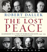 Lost Peace - Robert Dallek - audiobook