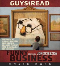 Guys Read: Funny Business - Jon Scieszka - audiobook