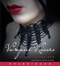 Vampire Kisses - Ellen Schreiber - audiobook