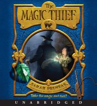 Magic Thief - Sarah Prineas - audiobook