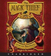 Magic Thief: Lost - Sarah Prineas - audiobook