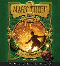 Magic Thief: Found - Sarah Prineas - audiobook
