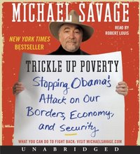Trickle Up Poverty - Michael Savage - audiobook