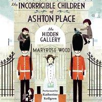 Incorrigible Children of Ashton Place: Book II - Maryrose Wood - audiobook