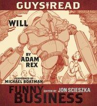 Guys Read: Will - Adam Rex - audiobook