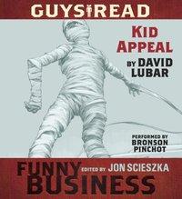 Guys Read: Kid Appeal - David Lubar - audiobook