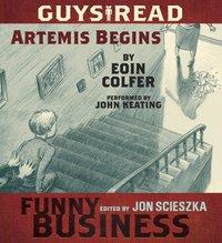 Guys Read: Artemis Begins - Eoin Colfer - audiobook