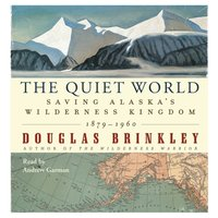 Quiet World - Douglas Brinkley - audiobook