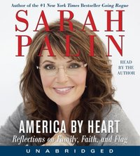 America by Heart - Sarah Palin - audiobook