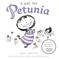 Pet for Petunia - Paul Schmid - audiobook
