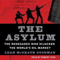 Asylum - Leah McGrath Goodman - audiobook
