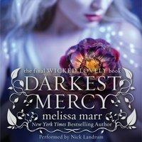 Darkest Mercy - Melissa Marr - audiobook