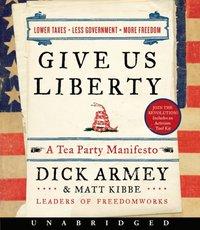 Give Us Liberty - Dick Armey - audiobook