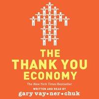 Thank You Economy - Gary Vaynerchuk - audiobook