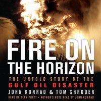 Fire on the Horizon - Tom Shroder - audiobook