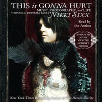 This Is Gonna Hurt - Nikki Sixx - audiobook