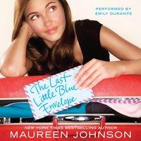 Last Little Blue Envelope - Maureen Johnson - audiobook