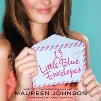 13 Little Blue Envelopes - Maureen Johnson - audiobook