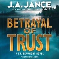 Betrayal of Trust - J. A. Jance - audiobook