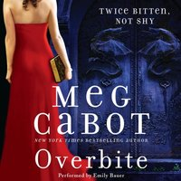 Overbite - Meg Cabot - audiobook