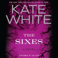 Sixes - Kate White - audiobook