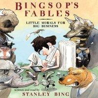 Bingsop's Fables - Stanley Bing - audiobook