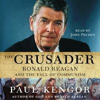 Crusader - Paul Kengor - audiobook