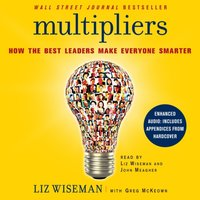 Multipliers - Liz Wiseman - audiobook