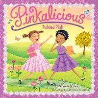 Pinkalicious: Tickled Pink - Victoria Kann - audiobook