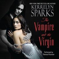 Vampire and the Virgin - Kerrelyn Sparks - audiobook