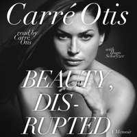 Beauty, Disrupted - Carre Otis - audiobook