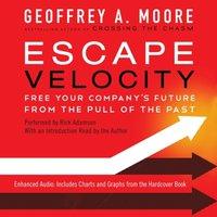 Escape Velocity - Geoffrey A. Moore - audiobook