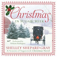 Christmas in Sugarcreek - Shelley Shepard Gray - audiobook