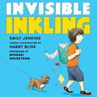 Invisible Inkling - Emily Jenkins - audiobook