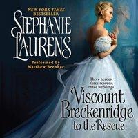 Viscount Breckenridge to the Rescue - Stephanie Laurens - audiobook