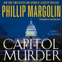 Capitol Murder - Phillip Margolin - audiobook