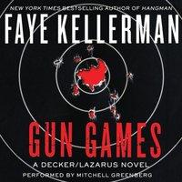 Gun Games - Faye Kellerman - audiobook